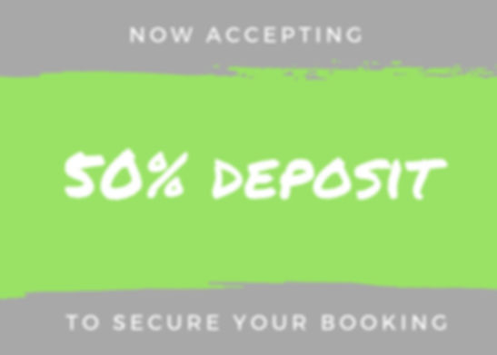 now accepting 50% deposit - no logo_edit