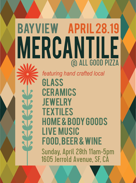 Announcing the 7th Annual Bayview Mercantile at All Good Pizza April 28, 2019!