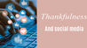 What I'm Thankful For: A Social Media Edition