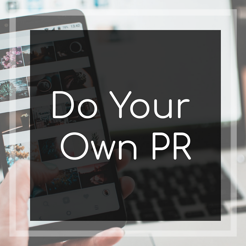 DIY PR: tools and strategies for bloggers and personal brands