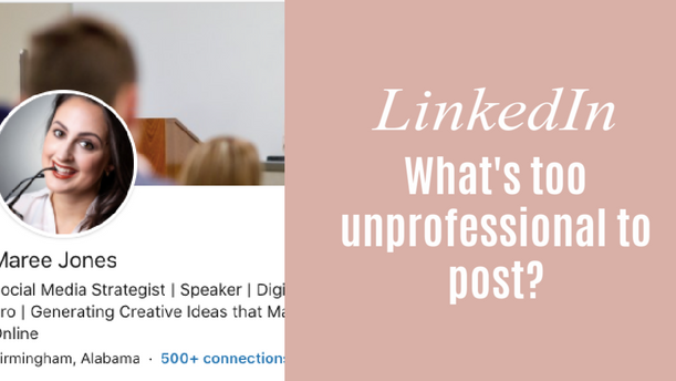 LinkedIn and Professionalism: Some Unsolicited Advice