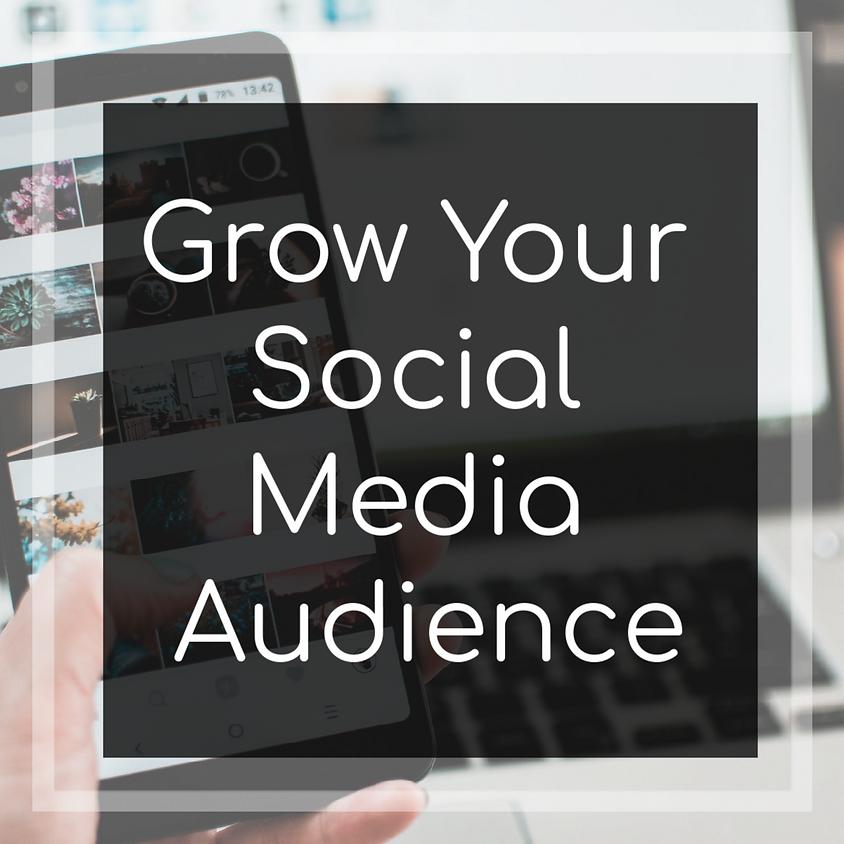 How to Grow a Social Media Audience