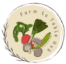 Farm to Table Hub