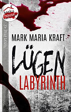 Kraft_Mark_Maria_-_Luegen_Labyrinth_-_CO