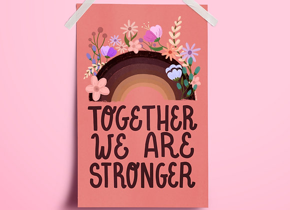 Together We Are Stronger Poster