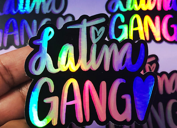 HOLOGRAPHIC LATINA GANG STICKER