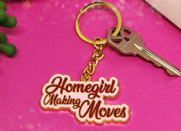Homegirl Making Moves