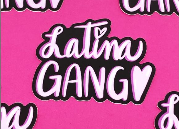"LATINA GANG STICKER 3"" x 2.52"""