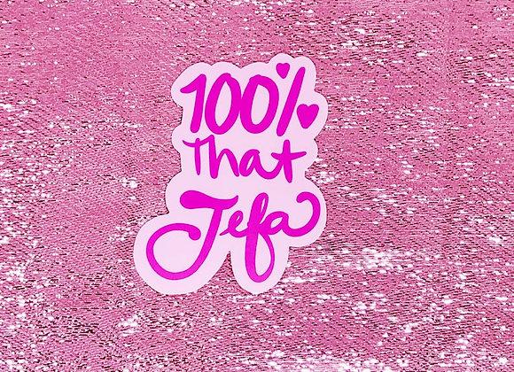 """100% THAT JEFA 2.37"""" x 3"""""""