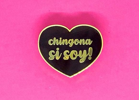 "Chingona Si Soy 1.5"" Enamel Lapel Pin"