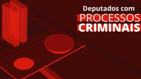 Nova Câmara: 50 deputados federais são réus em processos criminais