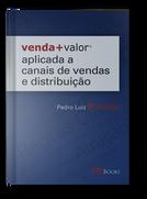 Venda+Valor Aplicada a Canais de Vendas e Distribuição