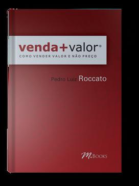 Venda+Valor: Como Vender Valor e não Preço