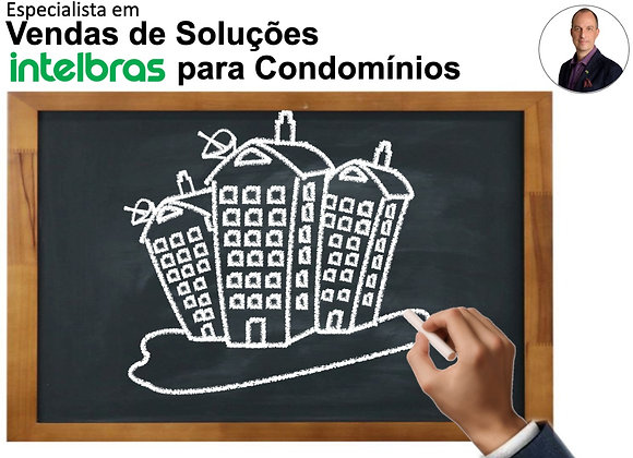 Especialista em Vendas de Soluções Intelbras para Condomínios