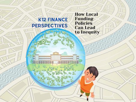 Perspectives: How Local Funding Policies Can Lead to Inequity