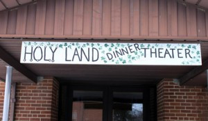The Holy Land Dinner Theater sign at the entrance.  Photo by Steve Palmer