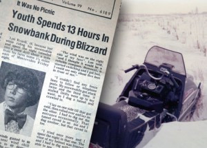 The headline from the Montevideo American News in 1975 tells the story of Lon Kvanli after he took shelter in a snowbank as the blizzard came through.  Kvanli had been on his snowmobile (pictured right) during the blizzard but abandoned it when it became stuck. The snowmobile was found days after the storm had passed.   News clipping thanks to Montevideo American News. Photo of snowmobile contributed.