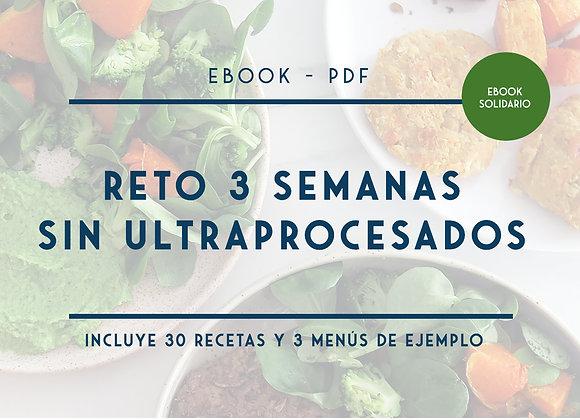 EBOOK SOLIDARIO - Menús y recetas 3 semanas sin ultraprocesados