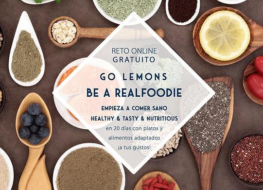 Reto GoLemon & Be a real fodie - Empieza a comer sano