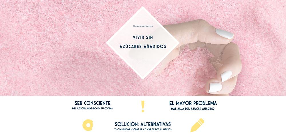 Vivir sin azúcares añadidos