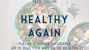 Vuelve a comer saludable en 10 días con más de 50 recetas a tu gusto