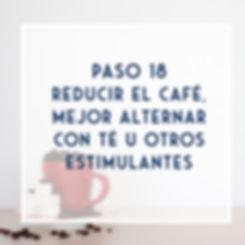 PSO 18 - Reduce el café y alterna con té, cacao u otros estimuantes