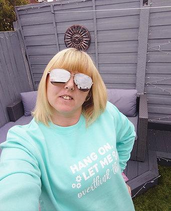 Overthinker Sweatshirt - Peppermint