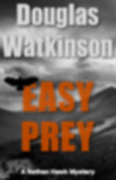 Detective crime fiction author douglas watkinson Easy Prey