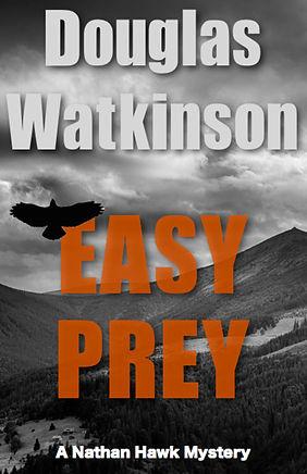 Detective crime fiction author douglas watkinson Easy Prey