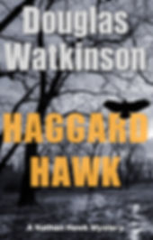 Detective crime fiction author douglas watkinson Haggard Hawk