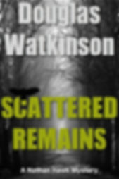 Detective crime fiction author douglas watkinson Scattered Remains