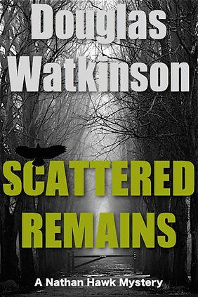 Detective crime fiction author douglas watkinson Scattered Remains