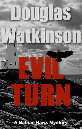 Detective crime fiction author douglas watkinson Evil Turn