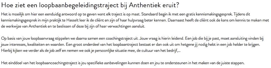 Loopbaanbegeleider Anthentiek helpt jou met een loopbaanbegeleidingstraject op maat. Dit in haar praktijk te Hasselt (provincie Limburg)