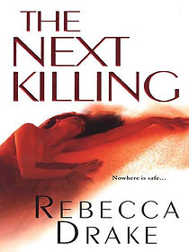 The Next Killing by Rebecca Drake