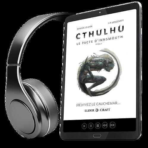 CTHULHU : [MP3] - Le Pacte d'Innsmouth RPG Audio BOOK