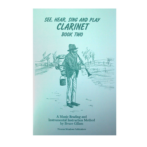 See, Hear, Sing and Play - Clarinet Book 2 by Bruce Gillam