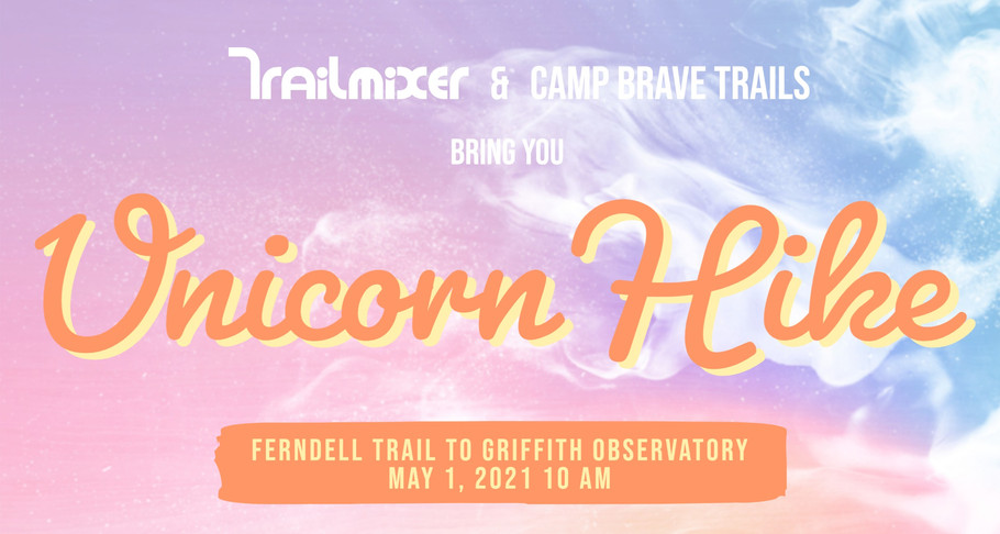 Trailmixer's Unicorn Hike