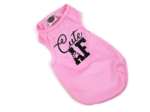 Cute AF Dog Shirt | Black or pink dog shirt
