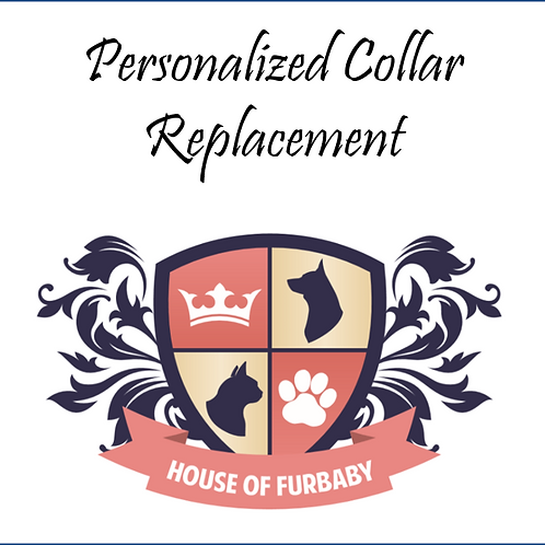 Personalized Replacement collar
