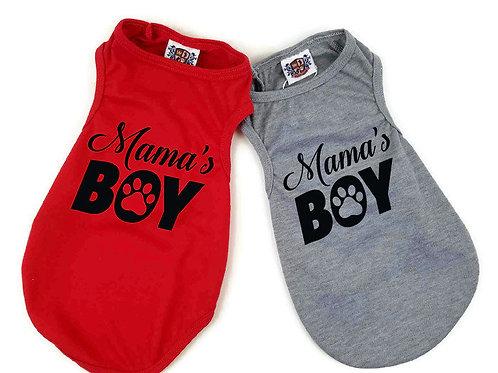 Mama's Boy Dog Shirt | Gray or Red dog shirt