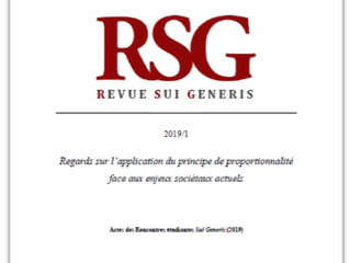 RSG 2019/1 :''Regards sur l'application du principe de proportionnalité face aux enjeux soci