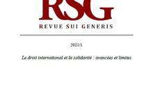 """RSG 2021/1 """"Le droit international et la solidarité : avancées et limites"""" publiée !"""