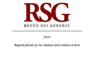 """RSG 2020/1 """"Regards pluriels sur les relations entre création et droit"""" publiée !"""