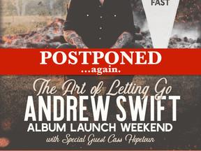 Album Launch Shows Postponed... again.