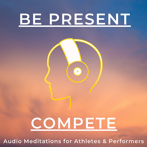 Be Present - Compete