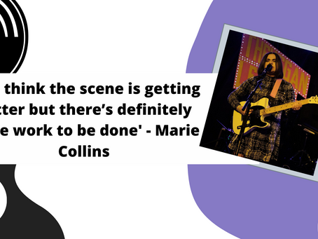 'I do think the scene is getting better but there's definitely more work to be done' - Marie Collins