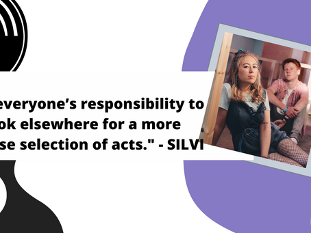 """""""It's everyone's responsibility to look elsewhere for a more diverse selection of acts."""" - SILVI"""