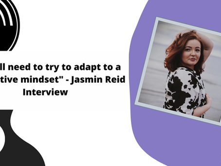 """""""We all need to try to adapt to a supportive mindset"""" - Jasmin Reid Interview"""