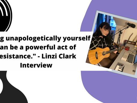 """""""Being unapologetically yourself can be a powerful act of resistance."""" - Linzi Clark Interview"""